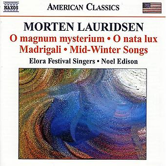 M. Lauridsen - Morten Lauridsen: O Magnum Mysterium; O Nata Lux; Madrigali; Mid-Winter Songs [CD] USA import