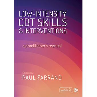 Lowintensity CBT Skills and Interventions by Edited by Paul A Farrand