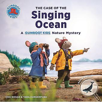 The Case of the Singing Ocean by Hogan & EricHungerford & Tara