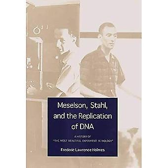 """Meselson Stahl och replikationen av DNA: En historia av """" Det vackraste experimentet inom biologi"""""""
