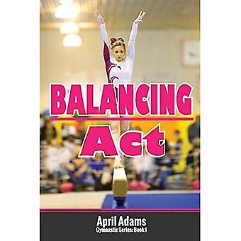Balansering handling: Gymnastikk serien #1