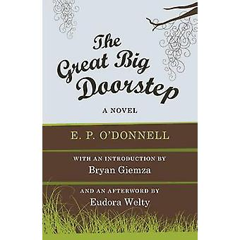 The Great Big Doorstep - A Novel by E. P. O'Donnell - 9780807160299 Bo