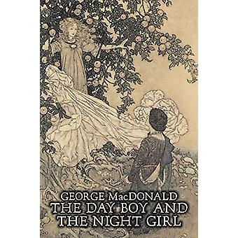 The Day Boy and the Night Girl by George Macdonald - Fiction - Classi