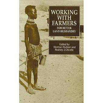 Working with Farmers for Better Land Husbandry