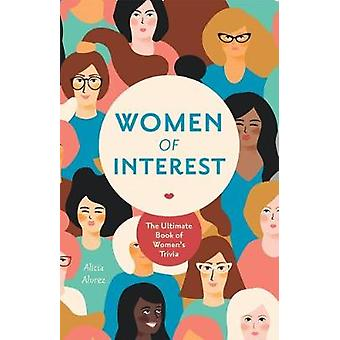 Women of Interest The Ultimate Book of Women's Trivia