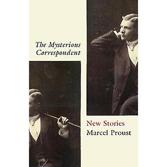 The Mysterious Correspondent New Stories