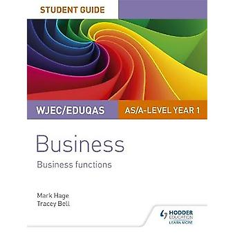 WJECEduqas ASAlevel Year 1 Business Student Guide 2 Business Functions