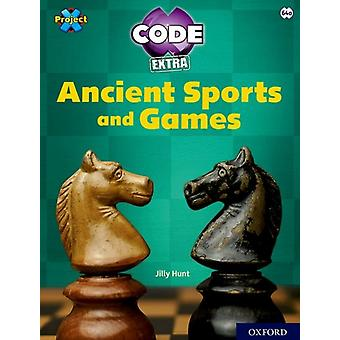 Project X CODE Extra Lime Book Band Oxford Level 11 Maze Craze Ancient Sports and Games by Jilly Hunt