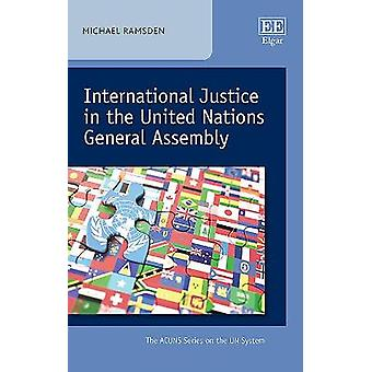 International Justice in the United Nations General Assembly