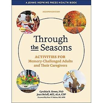 Through the Seasons - Activities for Memory-Challenged Adults and Their Caregivers