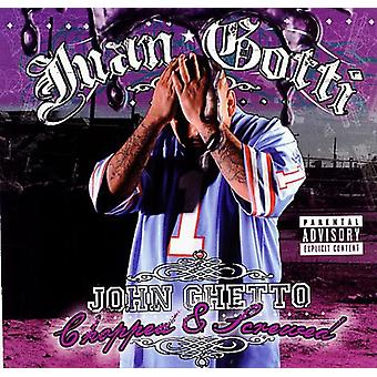 Juan Gotti - John Ghetto-Screwed & Chopped [CD] USA import