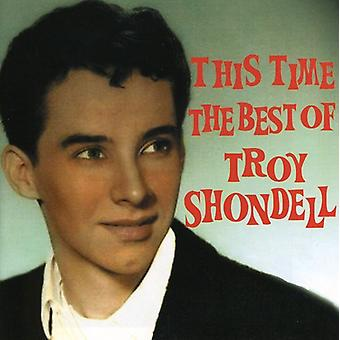 Shondelltroy - This Time-Best of [CD] USA import