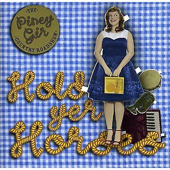 Piney Gir Country Roadshow - Hold Yer Horses [CD] USA import
