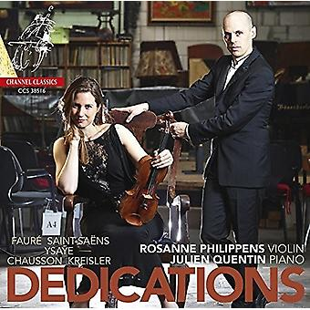 Philippens, Rosanne / Dedications - Dedications: Works by Faure & Chausson & Kreisler [CD] USA import