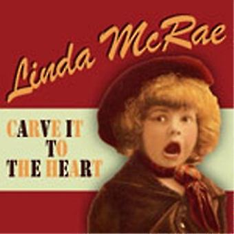 Linda McRae - Carve It to the Heart [CD] USA import