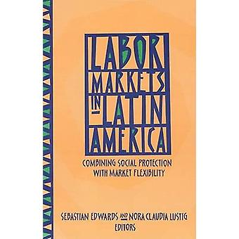 Arbeitsmärkte in Lateinamerika - Kombination von sozialem Schutz mit Mark