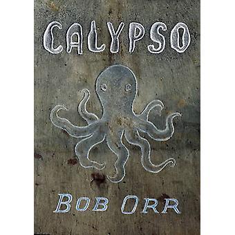 Calypso by Bob Orr - 9781869404055 Book
