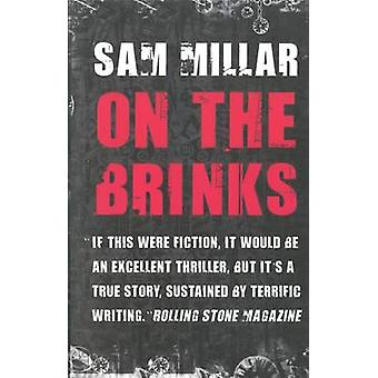 On the Brinks (2nd Revised edition) by Sam Millar - 9781847176400 Book