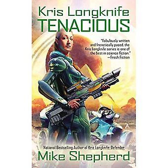 Kris Longknife: Tenacious
