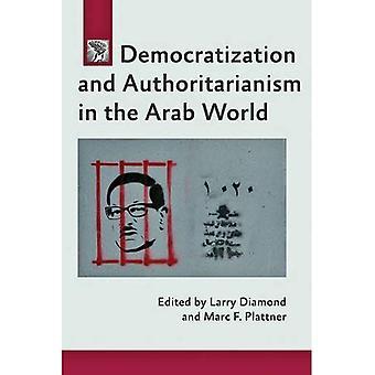 Demokratisering og autoritære i den arabiske verden (en Journal av demokrati bok)