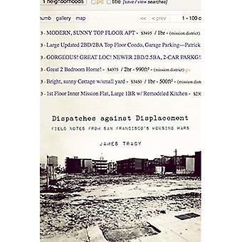 Expedições contra deslocamento: Notas de campo das guerras de habitação de São Francisco