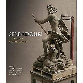 Splendour!: Art in Living Craftmanship