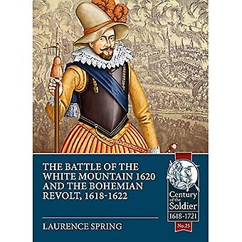 Slaget vid Vita berget 1620 och bohemiskt uppror, 1618-1622 (talet soldaten)