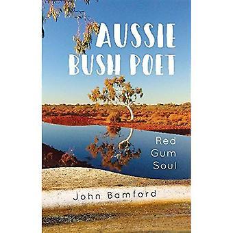 Aussie Bush Poet: Red Gum själ