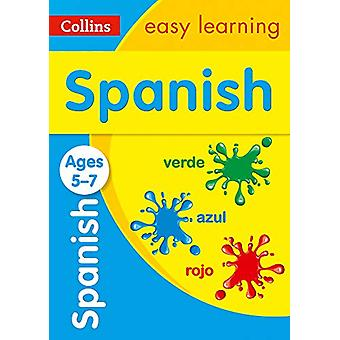 Spanish Ages 5-7 (Collins Easy Learning KS1) by Spanish Ages 5-7 (Col