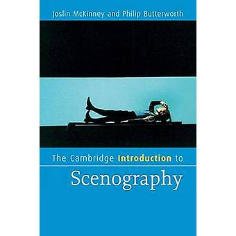Cambridge Introduction to Scenography by Joslin McKinney