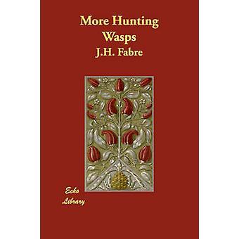Meer jacht wespen door Fabre & J.H.