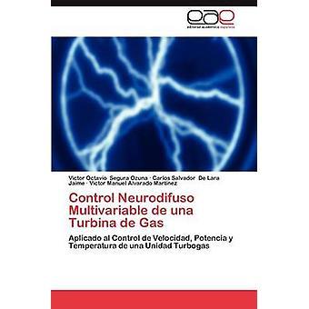Controle Neurodifuso multivariabele de Una Toerbina de Gas door Segura Ozuna & Victor Octavio