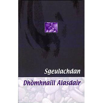 Sgeulachdan Dhomhnaill Alasdair by Donald A. Macdonald - 978086152721