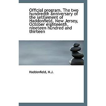 Official Program. the Two Hundredth Anniversary of the Settlement of