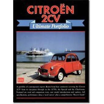 Citroen 2CV Ultimate Portfolio by R. M. Clarke - 9781855204263 Book