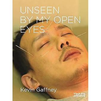 Unseen by My Open Eyes - 9781911164128 Book