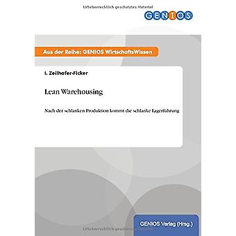 Lean Warehousing by I Zeilhofer-Ficker - 9783737938945 Book