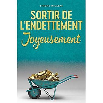 Sortir de L ' endettement joyeusement-goodj francês