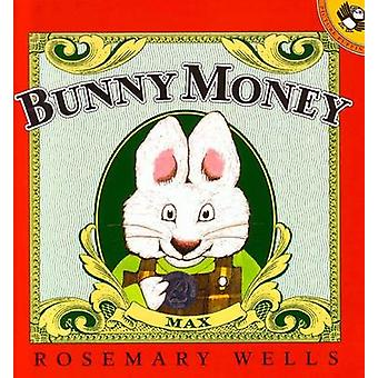 Bunny Money by Rosemary Wells - 9780140567502 Book