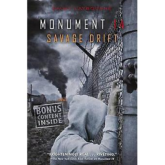 Monument 14 - Savage Drift by Emmy Laybourne - 9781250063076 Book