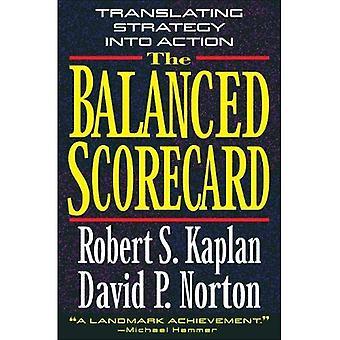 Balanced Scorecard, The: Translating Strategy into Action