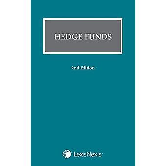 The Law of Hedge Funds  A Global Perspective by Edited by Dale Gabbert & Edited by Andrew Wylie