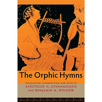 Orphic Hymns by Apostolos Athanassakis