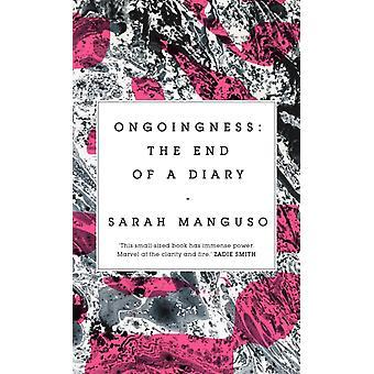 Ongoingness par Sarah Manguso