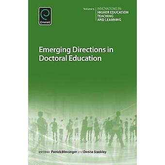 Emerging Directions in Doctoral Education by Blessinger & Patrick