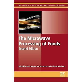 Microwave Processing of Foods by Regier & Marc