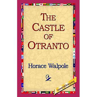 El castillo de Otranto de Walpole y Horacio