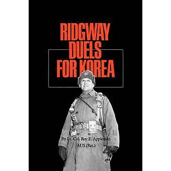 Ridgway Duels for Korea von Appleman & Roy Edgar