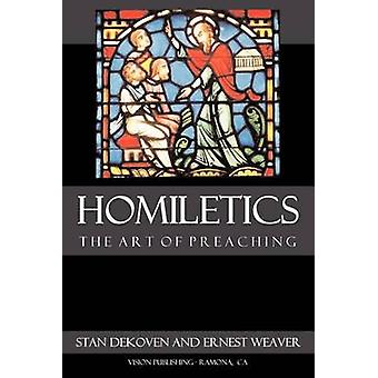 Homiletics by DeKoven & Stan