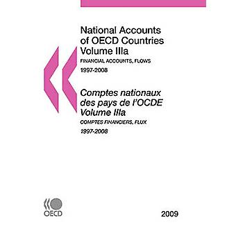 National Accounts of OECD Countries 2009 Volume IIIa Financial Accounts Flows by OECD Publishing